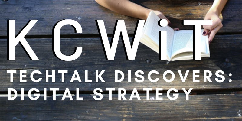 KCWiT Digital Strategy